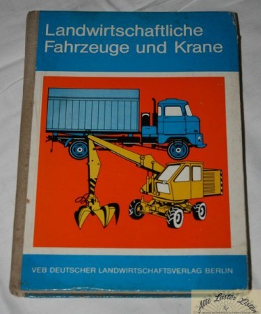 Landwirtschaftliche Fahrzeuge und Krane , VEB