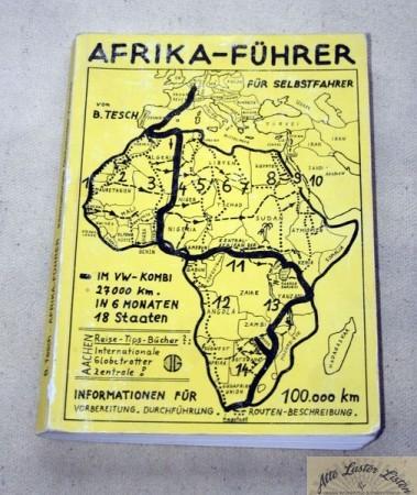 Afrika Führer für Selbstfahrer , Bernd Tesch