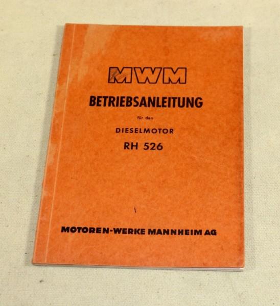 MWM RH 526 , Dieselmotor Betriebsanleitung