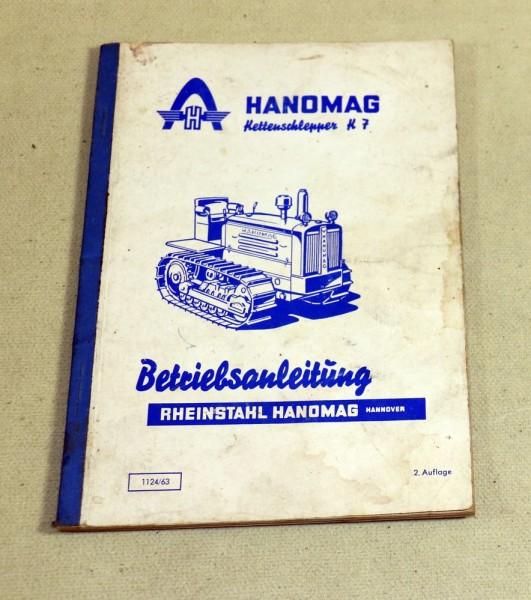 Hanomag K 7 Raupe Betriebsanleitung