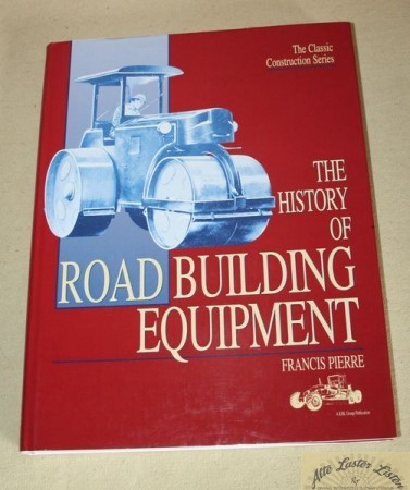 The history of Road Building Equipment , Francis Pierre