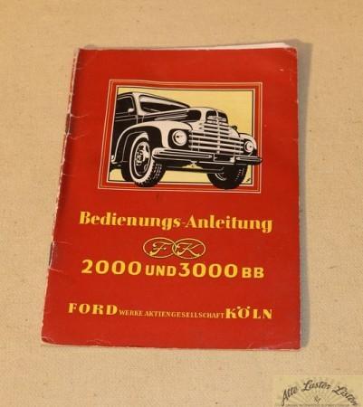 Ford 2000 und 3000 BB Lastwagen Betriebsanleitung