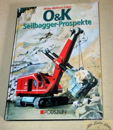 O+K Seilbagger Prospekte , Podszun Verlag, Cohrs