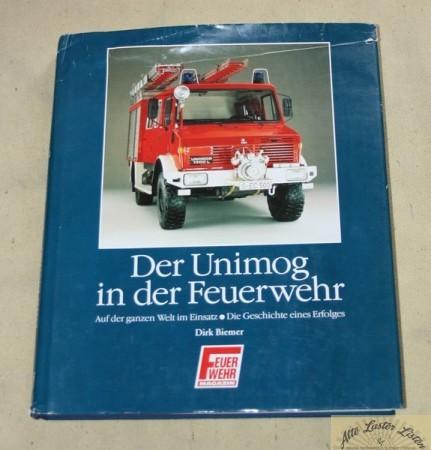 Der Unimog in der Feuerwehr , Band 1