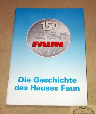 150 Jahre FAUN , Die Geschichte des Hauses Faun
