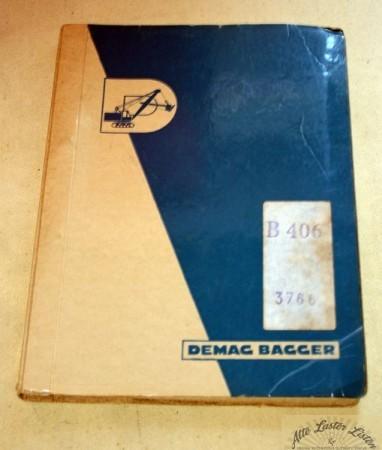 Demag Bagger B 406