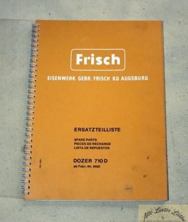 FRISCH Dozer 710 D