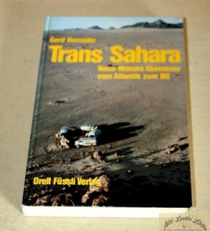 Trans Sahara , Vom Atlantik zum Nil - mit Hanomag AL 28