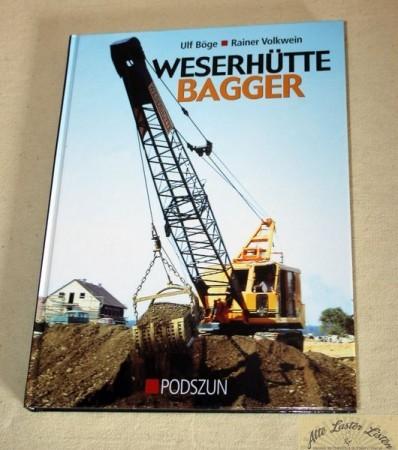Weserhütte Bagger , Podszun Verlag