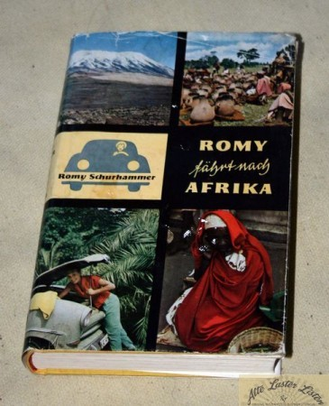 Romy fährt nach Afrika , Romy Schurhammer mit Ford PKW