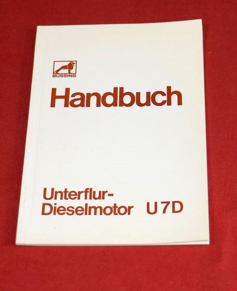 Büssing Motor U 7 D , Unterflur Dieselmotor Handbuch