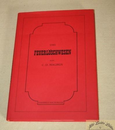 Das Feuerlöschwesen , C. D. Magirus 1877