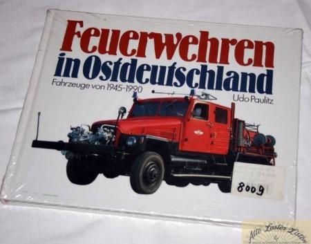 Feuerwehren in Ostdeutschland 1945 - 1990