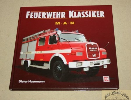 Feuerwehr Klassiker MAN Feuerwehrfahrzeuge, Hasemann