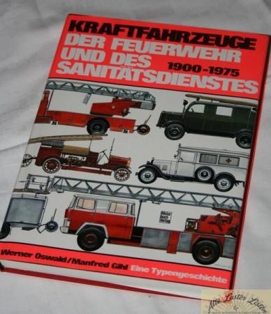 Kraftfahrzeuge der Feuerwehr und des Sanitätsdienstes
