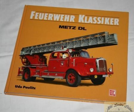 Feuerwehr Klassiker Metz DL Drehleitern