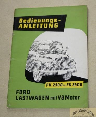 Ford FK 2500 , 3500 mit V 8 Motor Lastwagen