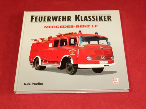 Feuerwehr Klassiker , Mercedes Benz LF