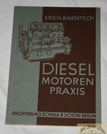 Dieselmotoren Praxis , Erich Baentsch