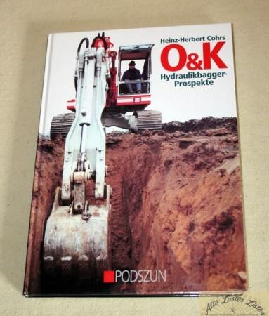 O+K Hydraulikbagger Prospekte , Cohrs, Verlag Podszun