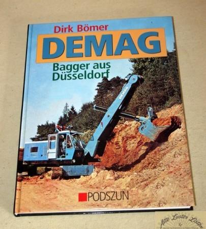 DEMAG Bagger aus Düsseldorf , Bömer , Podszun Verlag