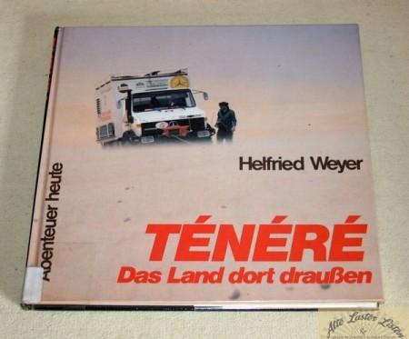 Tenere , Das Land dort draußen , Helfried Weyer